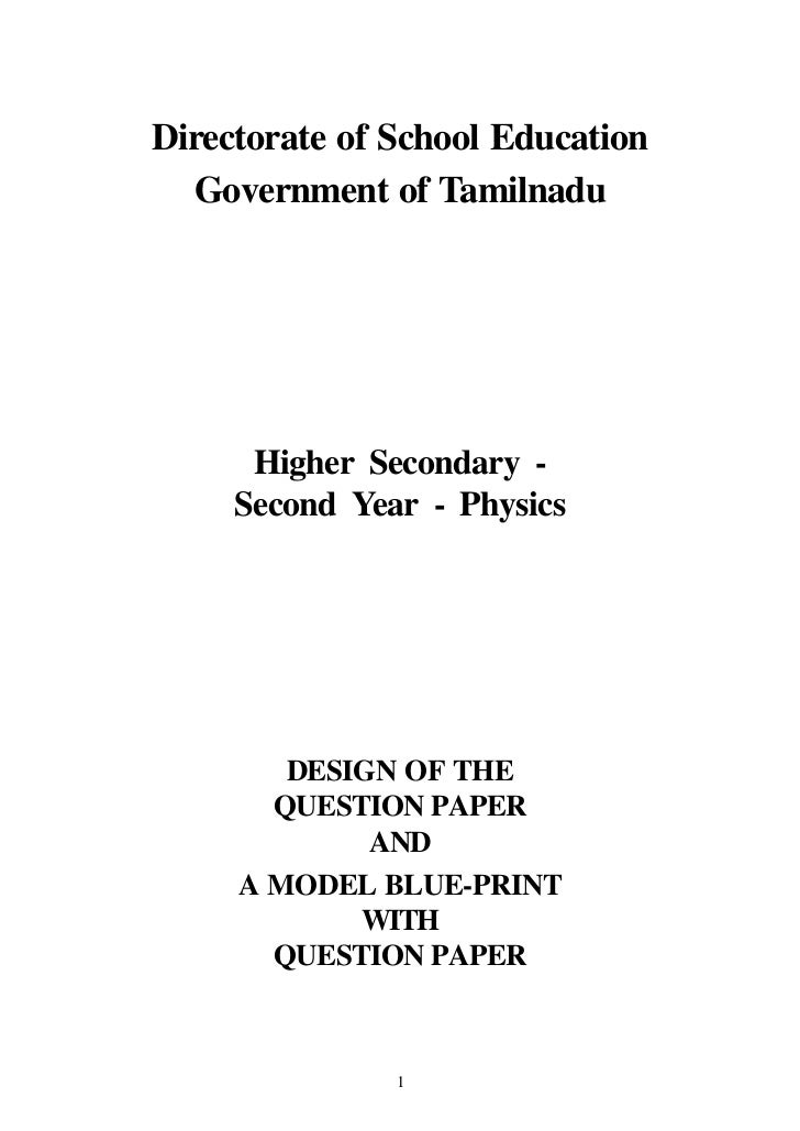Directorate of School Education  Government of Tamilnadu      Higher Secondary -     Second Year - Physics        DESIGN O...