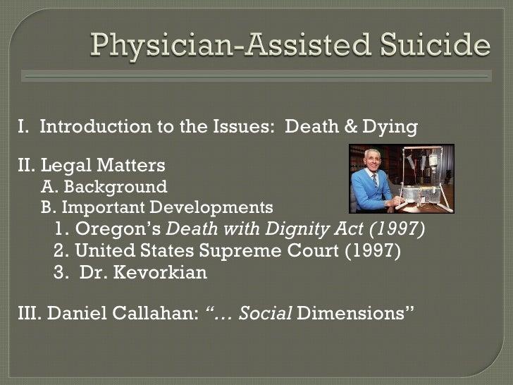 <ul><li>I.  Introduction to the Issues:  Death & Dying </li></ul><ul><li>II. Legal Matters </li></ul><ul><ul><li>A. Backgr...