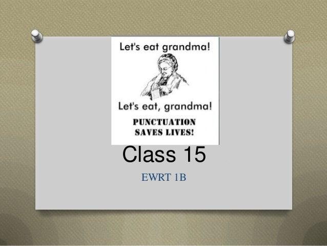 Class 15 EWRT 1B