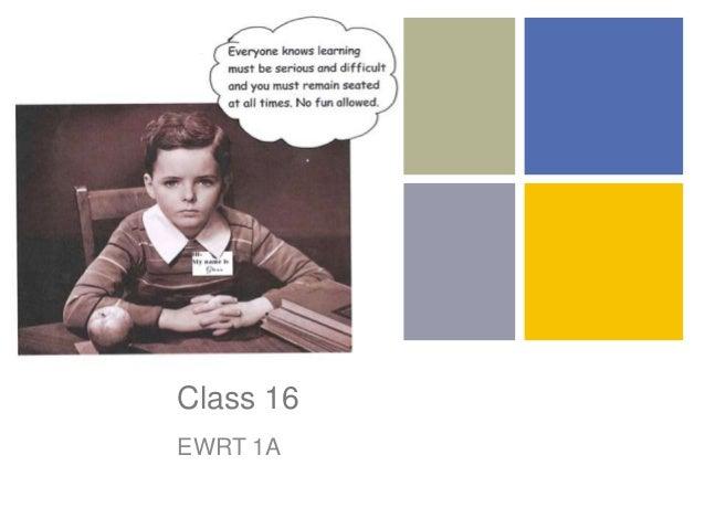 + Class 16 EWRT 1A