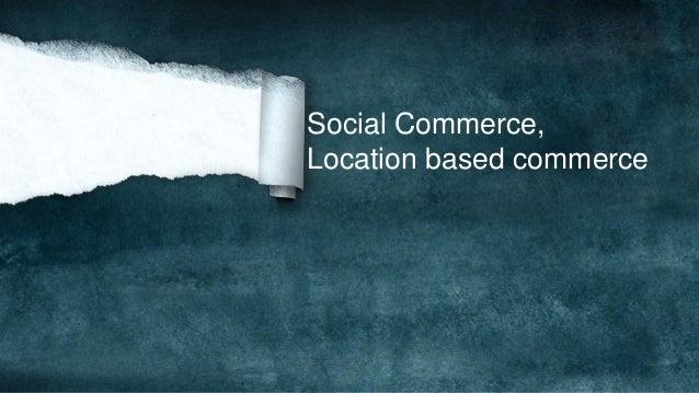 Social Commerce, Location based commerce