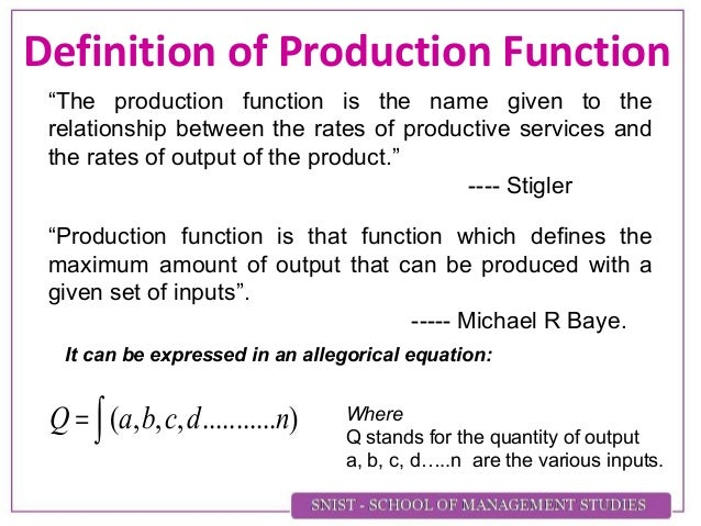 Class 1 definition and importance of production function2