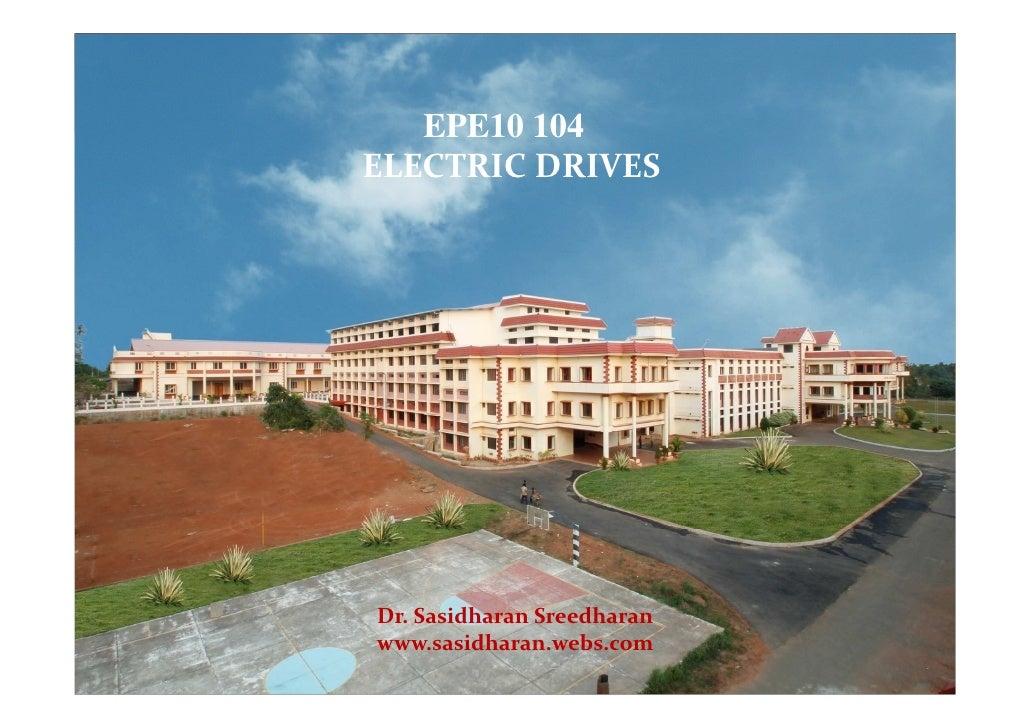 EPE10 104ELECTRIC DRIVESDr. Sasidharan Sreedharanwww.sasidharan.webs.com