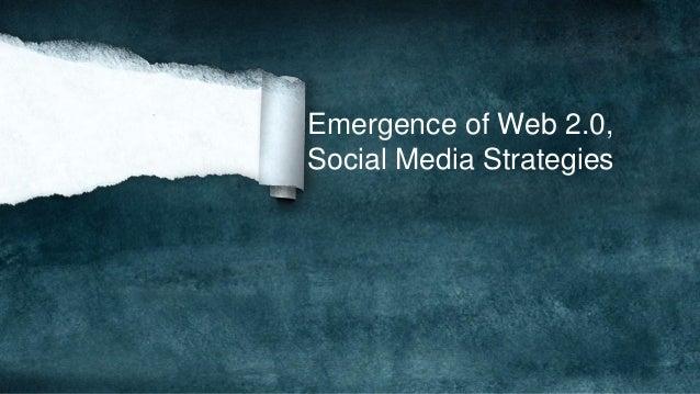 Emergence of Web 2.0, Social Media Strategies