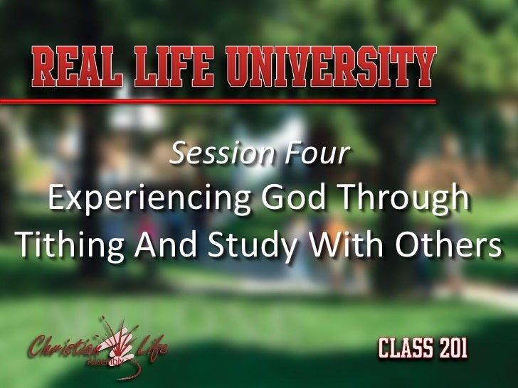 Session Four   Experiencing God Through Tithing And Study With Others