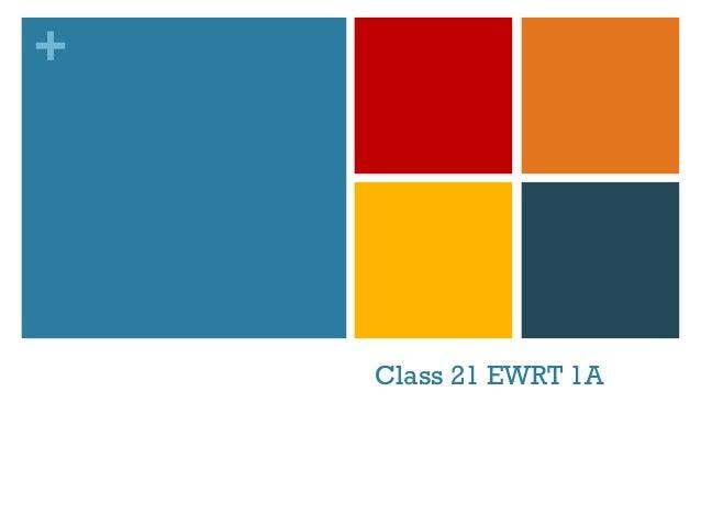 +  Class 21 EWRT 1A