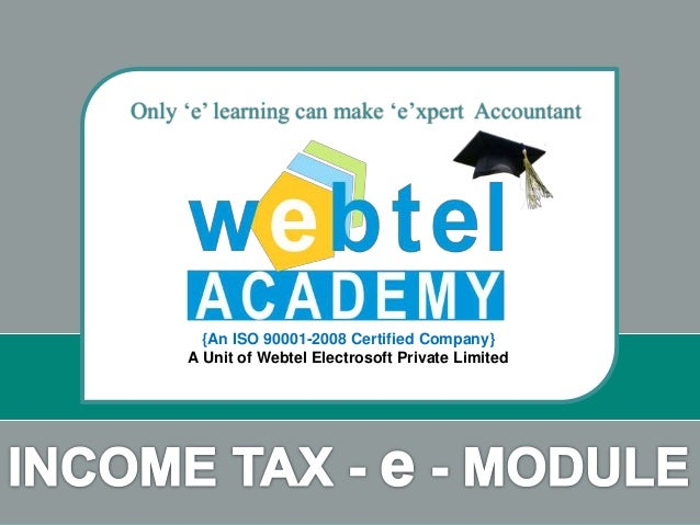 Only 'e' learning can make 'e'xpert Accountant  {An ISO 90001-2008 Certified Company}  A Unit of Webtel Electrosoft Privat...