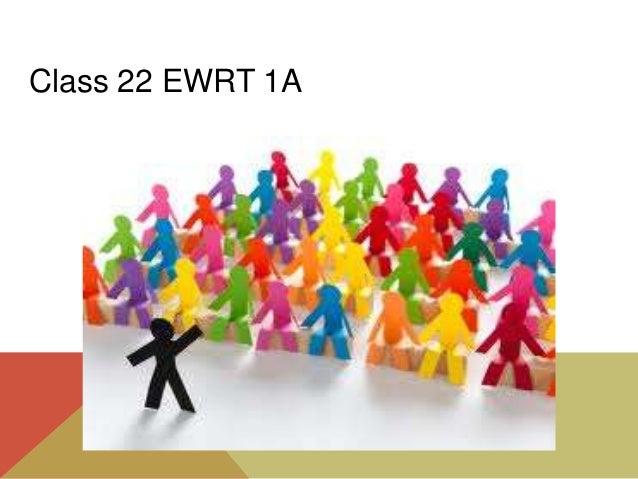 Class 22 EWRT 1A