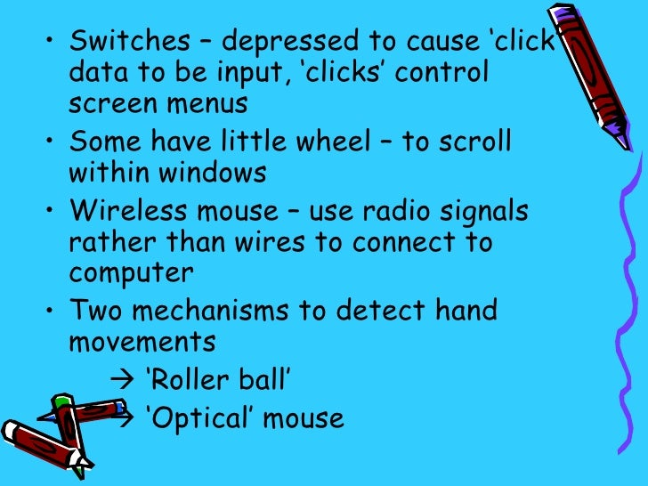 input and output devices for physically challenged users Devices for physically challenged users p 52 next hard disk what are input devices • video camera whose output displays on a web page.