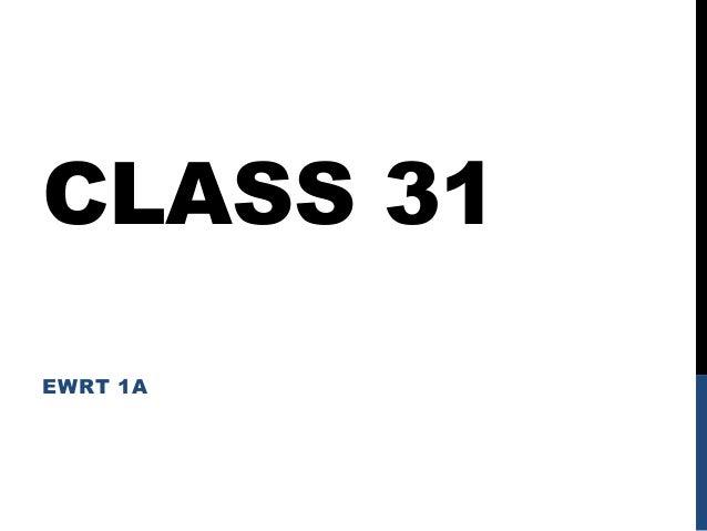 CLASS 31 EWRT 1A