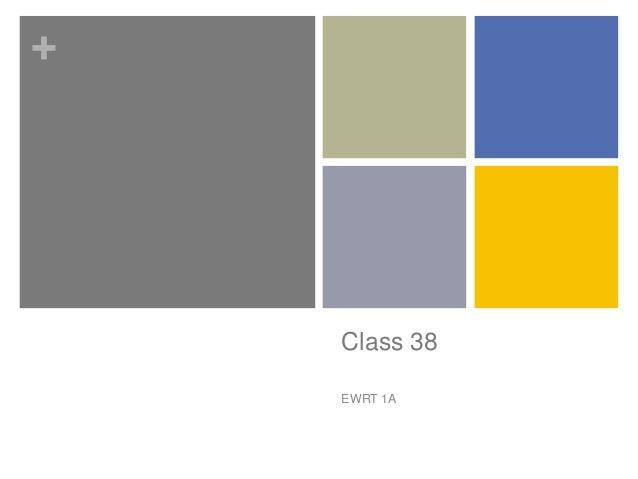 +    Class 38    EWRT 1A