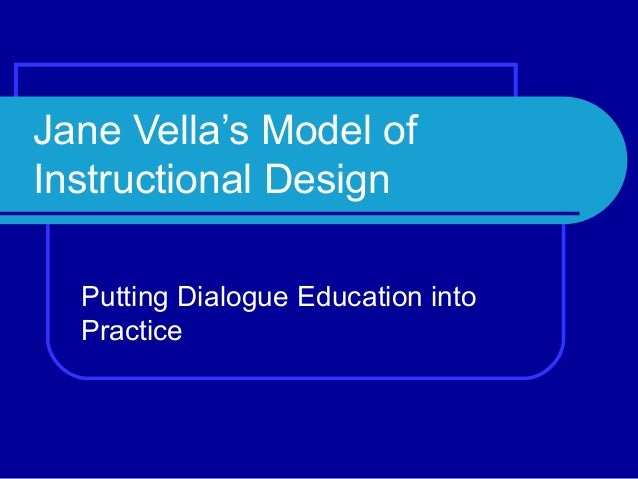 Jane Vella's Model of Instructional Design Putting Dialogue Education into Practice
