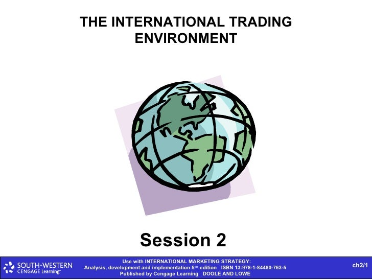 THE INTERNATIONAL TRADING ENVIRONMENT ch2/ Session 2