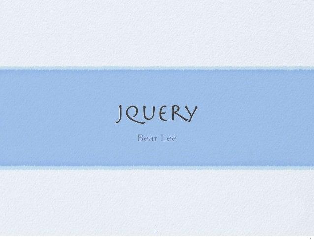 jQuery Bear Lee 1 1
