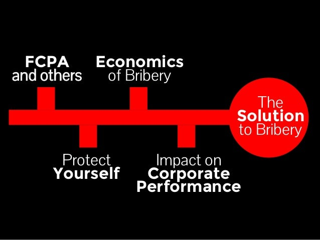 US Foreign Corrupt Practices Act and the Economics of Bribery by @EricPesik Slide 3