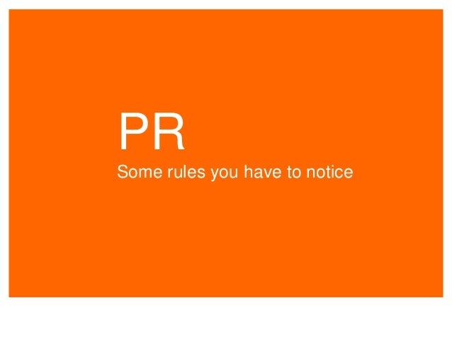 PR Some rules you have to notice