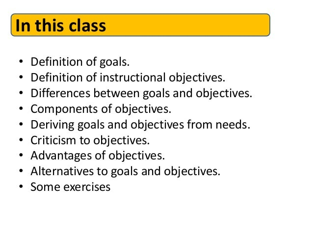 Instructional goals and objectives.