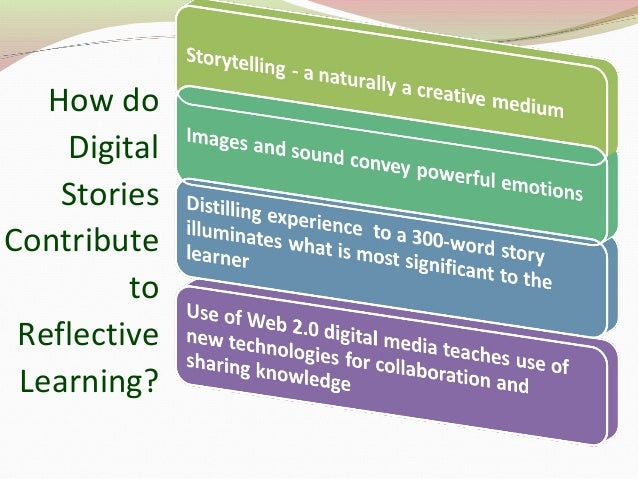 How do Digital Stories Contribute to Reflective Learning?
