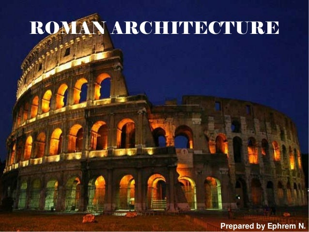 Roman Architecture class 5 history of roman architecture