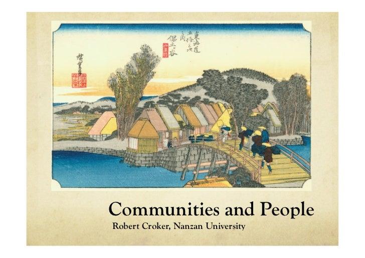 Communities and PeopleRobert Croker, Nanzan University