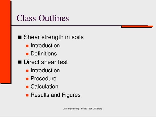 Class 6    Shear Strength - Direct Shear Test ( Geotechnical Engineering ) Slide 2