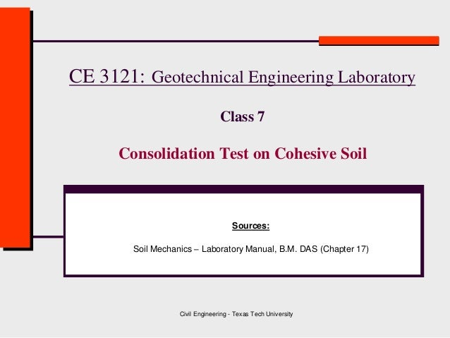 consolidation test lab report Department of construction engineering advanced geotechnical laboratory chaoyang university of technology-- direct shear testing  just as for consolidation tests.