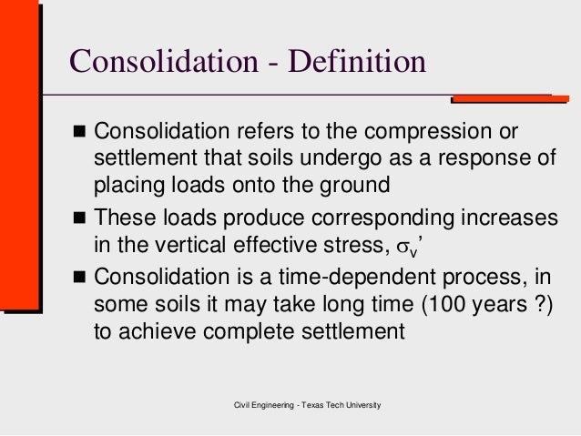 What does consolidation mean in stocks for What is meant by soil