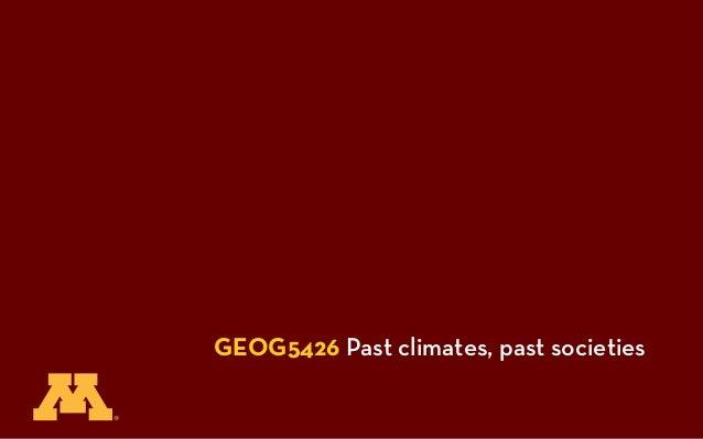 GEOG5426 Past climates, past societies