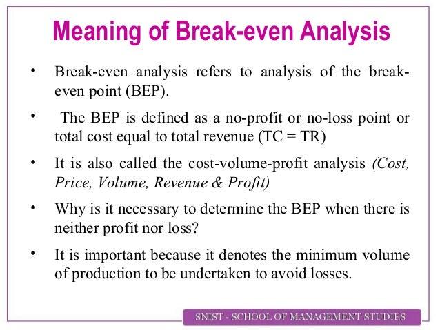 Meaning Of Break Even Analysis ...  Define Breakeven Analysis
