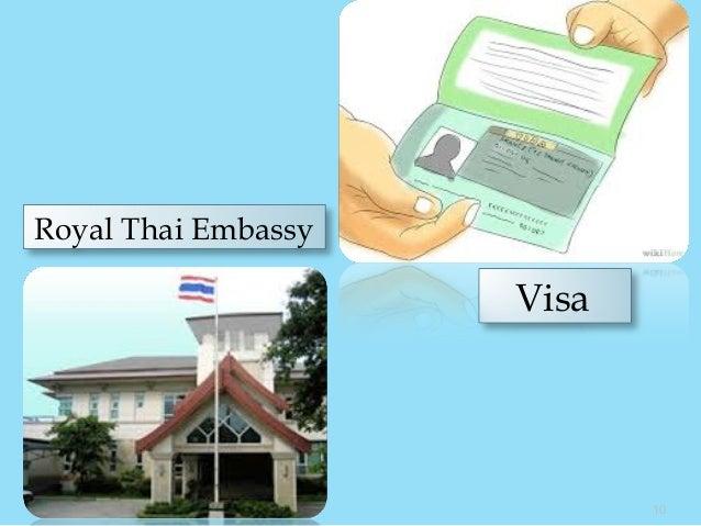 Royal Thai Embassy Visa 10