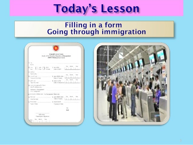 Class 8 english 1st paper filling in a form  lesson-2 and going through immigration-lesson-3  Slide 3