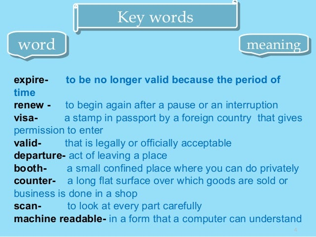 4 Key wordsKey words wordword meaningmeaning expire- to be no longer valid because the period of time renew - to begin aga...