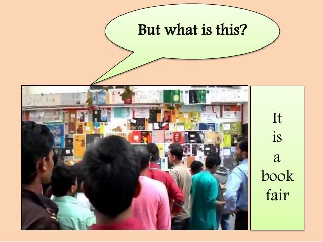 essay on a book fair Kolkata book fair, the world's largest non-trade book fair competitive events for school children like essay writing and trivia sessions.