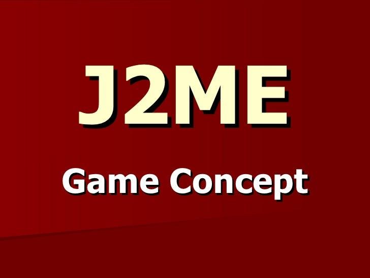 J2ME Game Concept