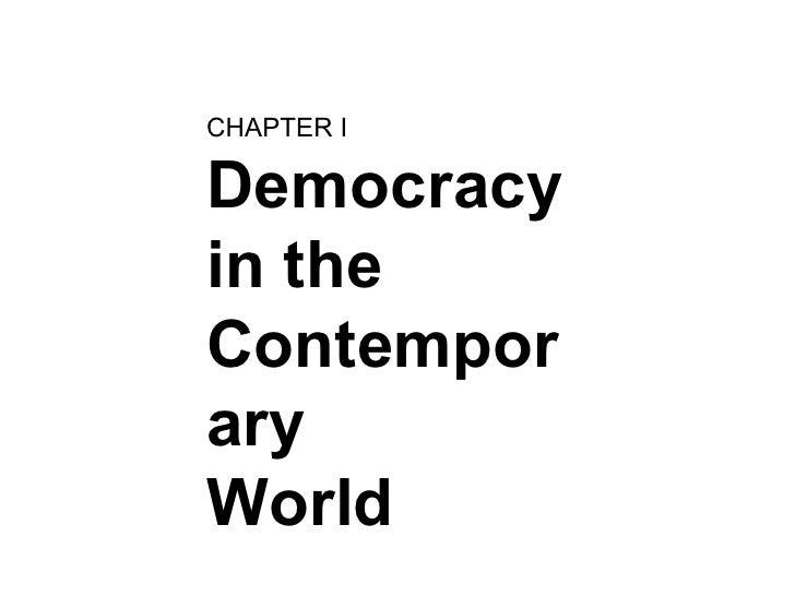 CHAPTER IDemocracyin theContemporaryWorld