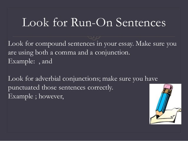 sentence variety in essays This lesson encourages learners to use a variety of sentences in their own writing and gives suggestions for avoiding common errors you could show this lesson to your class when they are busy drafting essays.