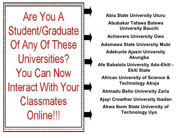 Akwa Ibom State University of Technology Uyo Ajayi Crowther University Ibadan Ahmadu Bello University Zaria African Univer...