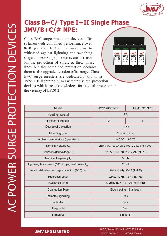 Class B+C/ Type I+II Single Phase JMV/B+C/# NPE: Class B+C surge protection devices offer solution with combined performan...