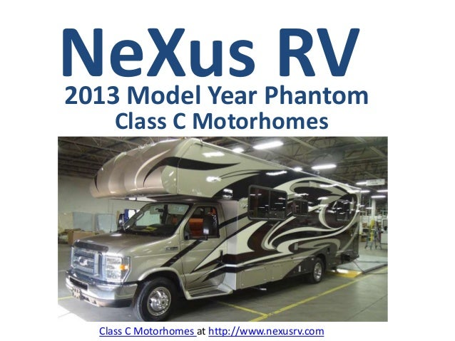 NeXus RV2013 Model Year Phantom    Class C Motorhomes  Class C Motorhomes at http://www.nexusrv.com