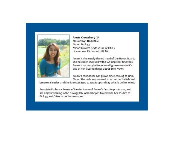 Amani Chowdhury '14                            ClassColor:DarkBlue                            Major:Biology           ...