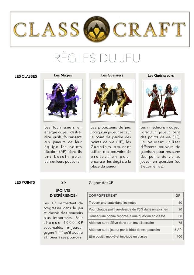 RÈGLES DU JEU  Les Mages Les Guerriers Les Guérisseurs  Les fournisseurs en  énergie du jeu, c'est-à-dire  qu'ils fourniss...