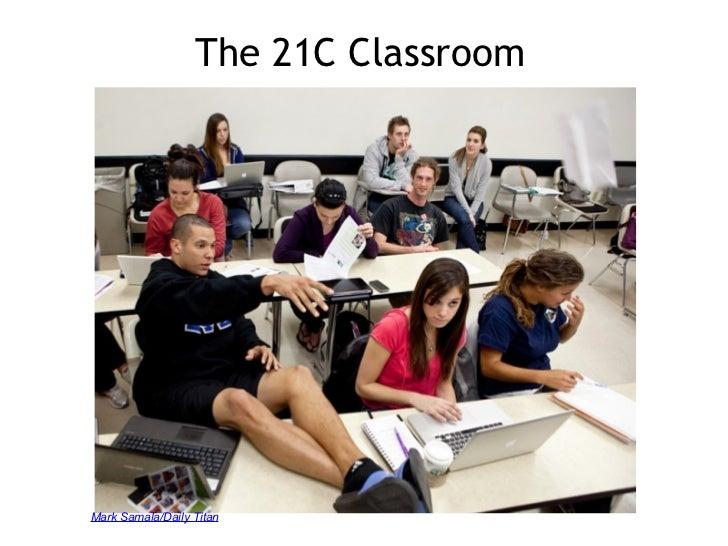 The 21C Classroom Mark Samala/Daily Titan