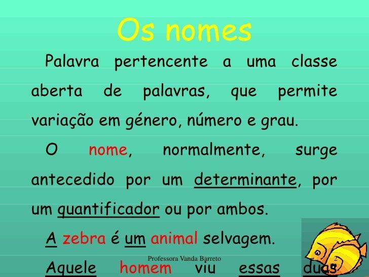 Classe dos nomes Slide 2