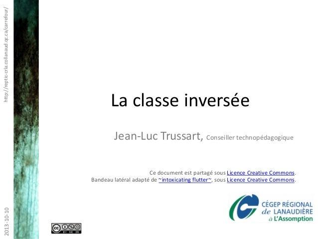 http://reptic-crla.collanaud.qc.ca/carrefour/2013-10-10 Ce document est partagé sous Licence Creative Commons. Bandeau lat...