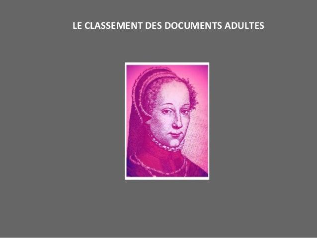LE CLASSEMENT DES DOCUMENTS ADULTES