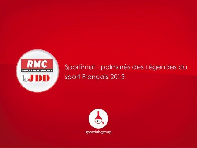 Sportimat : palmarès des Légendes du sport Français 2013