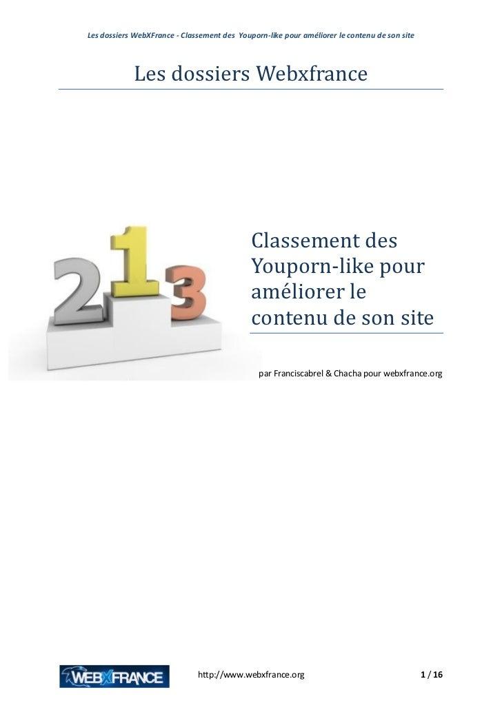 Les dossiers WebXFrance - Classement des Youporn-like pour améliorer le contenu de son site            Les dossiers Webxfr...