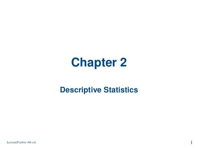 Chapter 2 Descriptive Statistics 1Larson/Farber 4th ed.