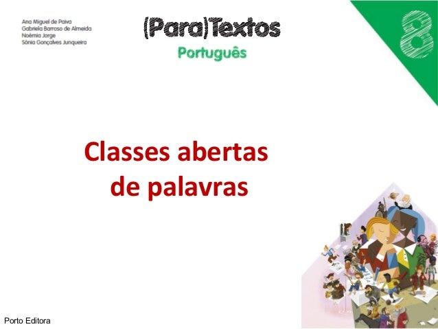 Classes abertas  de palavras  Porto Editora