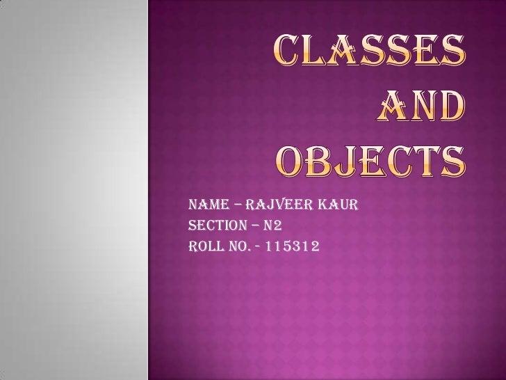 Name – Rajveer KaurSection – N2Roll No. - 115312